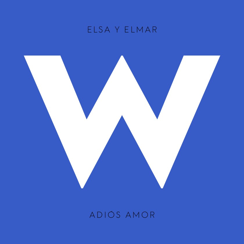 W-Records_ELSA-Y-ELMAR_Adios-Amor_Single-Art.jpg